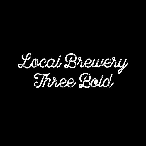 LOCAL BREWERY | THREE BOLD FONT