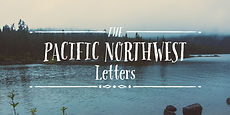 Pacific Northwest Letters_001.jpg