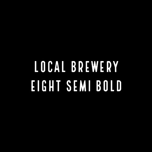 LOCAL BREWERY | EIGHT SEMI BOLD FONT