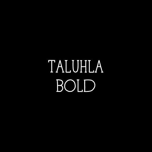 Taluhla Bold Font - 1 User