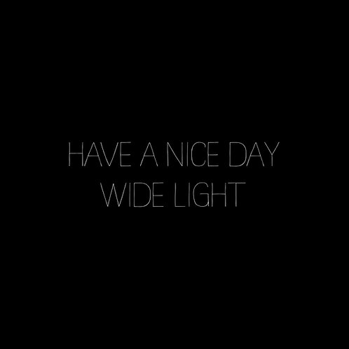 Have A Nice Day Wide Light Font - 1 User