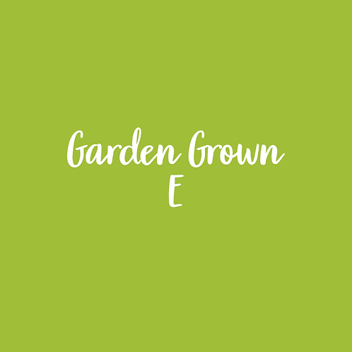 GARDEN GROWN | E FONT