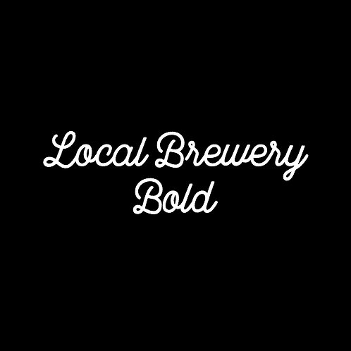 LOCAL BREWERY | BOLD FONT