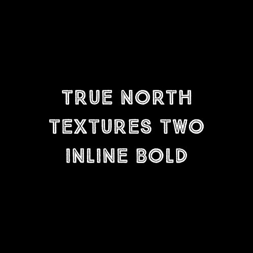 True North Textures Two Inline Bold Font - 1 User