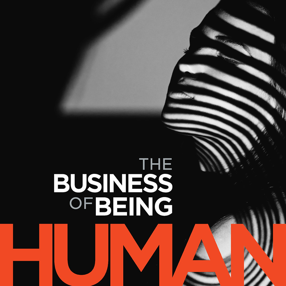 The Business of Being Human Podcast