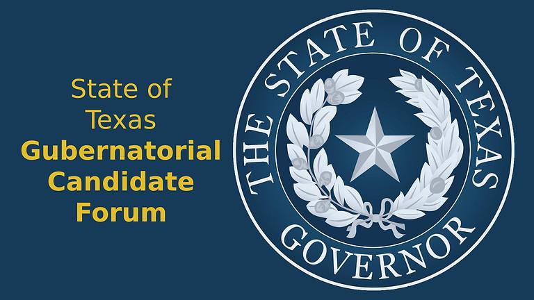Texas Gubernatorial Forum