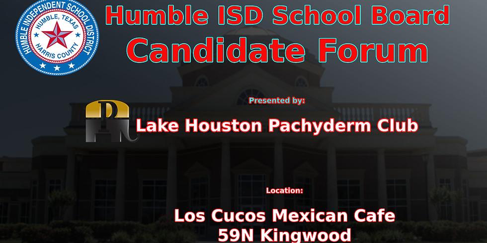 Humble ISD School Board Forum