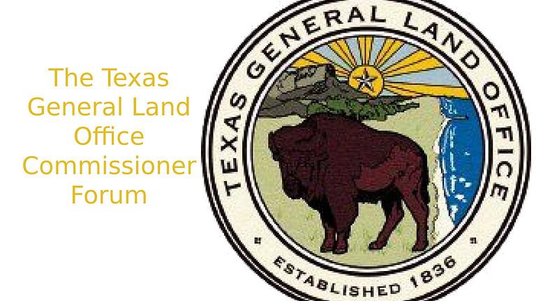 Texas Land Commissioner Forum