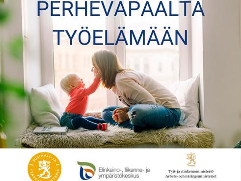 Perhevapaalta työelämään -hankkeen loppuraportti osoittaa palvelun tarpeen – hanke saa jatkoa