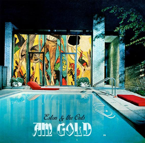 "Eston & The Outs, ""AM Gold"""