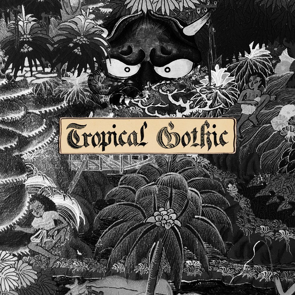 """Mike Cooper, """"Tropical Gothic"""""""