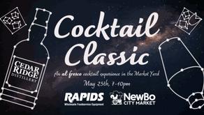 Join NewBo City Market, Cedar Ridge, and Rapids Wholesale for Cocktail Classic 2021