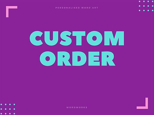 WordWorks, Personalised Word Art Gifts, Unique Keepsake gifts, Personalised Custom Order request