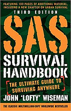 SAS Survival Handbook -  Third Edition - The Ultimate Guide to Surviving Anywhere