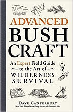 Advanced Bushcraft - An Expert Field Gui