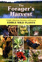 The Forager's Harvest: A guide to edible wild plants