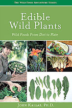 Edible Wild Plants - Wild Foods from Dirt to Plate