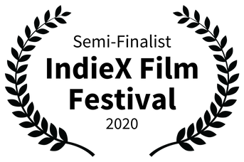 Semi-Finalist - IndieX Film Festival - 2