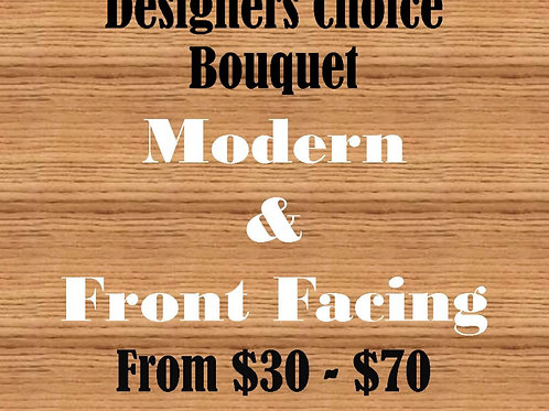 Designers Choice, Modern & Front Facing