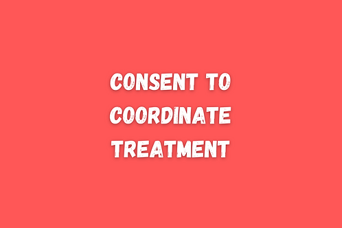 Consent to Coordinate Treatment
