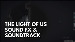 The_Light_of_us [Music|SFX]