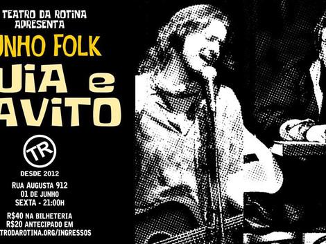 Junho Folk com Tuia e Tavito no Teatro da Rotina