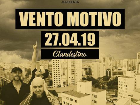 Show de lançamento do novo álbum da banda Vento Motivo no Clandestino