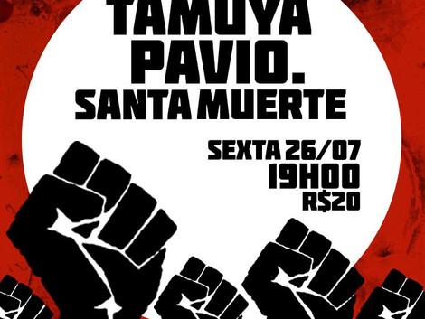 Tamuya, Pavio e Santa Muerte fazem show no Espaço Som