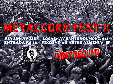 Em sua 2ª edição, Metalcore Fest agita o Underground Club