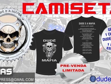 Banda Dudé e a Máfia lança linha especial de camisetas em pré-venda