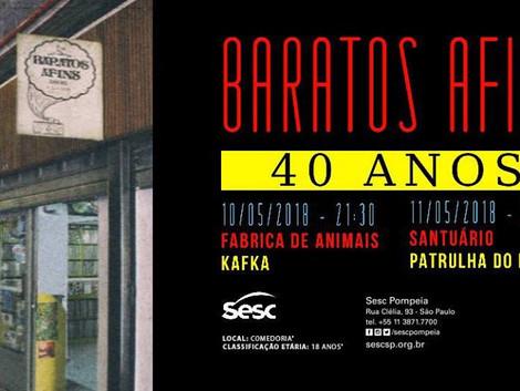 Baratos Afins comemora 40 anos de existência com shows no Sesc Pompeia
