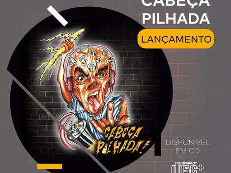 Cabeça Pilhada disponibiliza álbum nas plataformas digitais