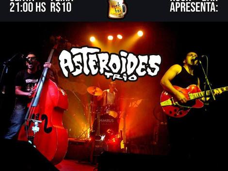 Asteroides Trio agita feriado no Santa Sede Rock Bar
