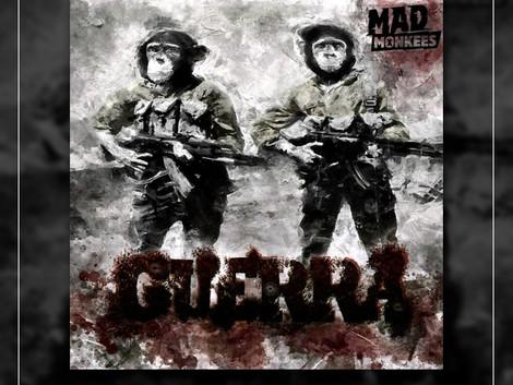 Mad Monkees protesta no EP Guerra