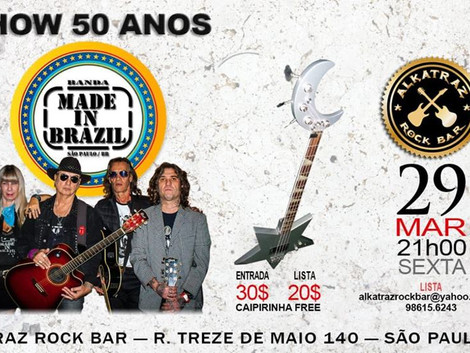 Made in Brazil no Alkatraz Rock Bar