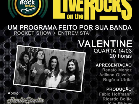 Live On The Rocks com a banda Valentine