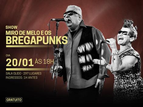 Show gratuito com Miro de Melo & Os Bregapunks no Centro Cultural Olido