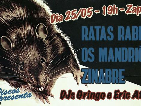 Ratas Rabiosas, Os Mandriões e Zinabre no Centro Cultural Zapata