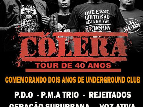 Show do Cólera na comemoração de 2 anos do Underground Club