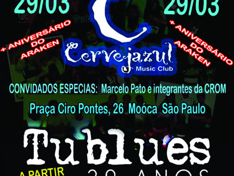 Show de 20 anos da Tublues dia 29/03