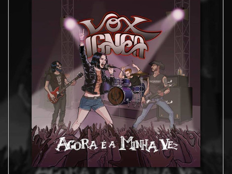 Vox Ignea disponibiliza single da música 'Agora é a Minha Vez' nas plataformas digitais