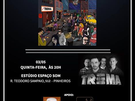 Show de lançamento do álbum 'Na Capital' da banda TREMA no Espaço Som