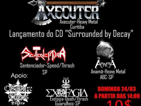 Surrounded By Decay Fest marca lançamento do novo disco da banda Axecuter
