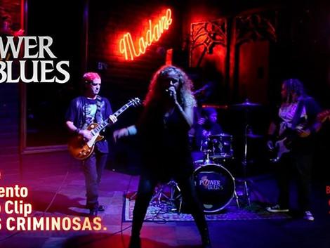 Show de lançamento do novo videoclipe da banda Power Blues no Madame