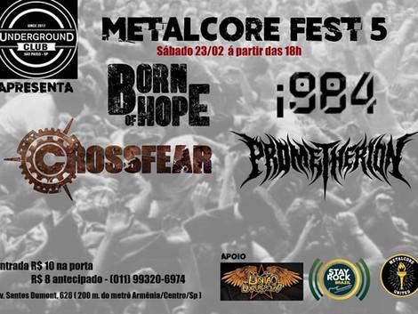 5ª edição do Metalcore Fest no Underground Club