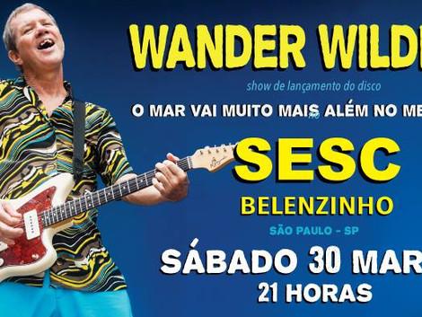 Sesc Belenzinho recebe show de Wander Wildner