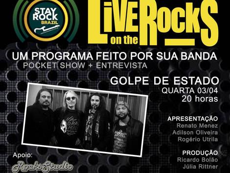 Golpe de Estado é destaque do Live on the Rocks dessa quarta-feira