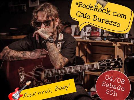 #BodeRock com Caio Durazzo