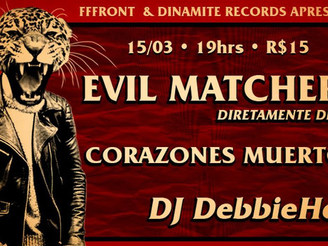Evil Matchers e Corazones Muertos no FFFront