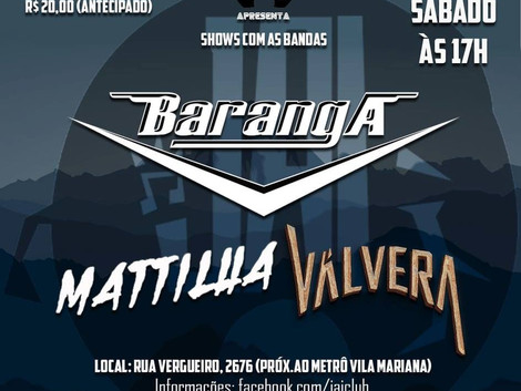 Show das bandas Baranga, Mattilha e Válvera no Jai Club